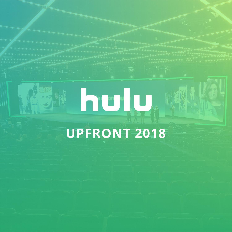 Hulu Upfront 2018